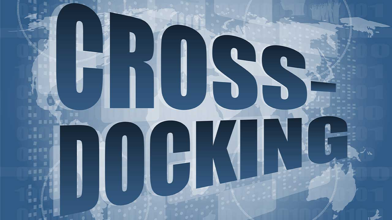 What is Cross-Docking?